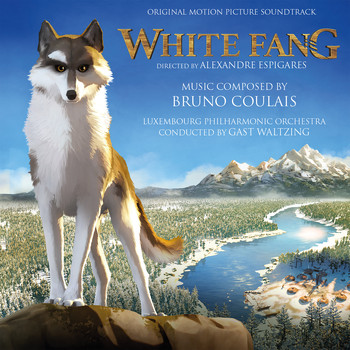 Bruno Coulais - White Fang (Original Motion Picture Soundtrack)