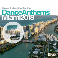 Various Artists - Sirup Dance Anthems Miami 2018