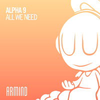 Alpha 9 - All We Need
