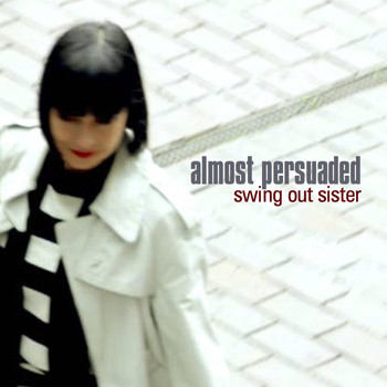 Swing Out Sister - All In a Heartbeat