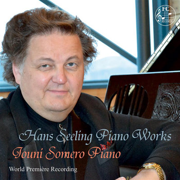 Jouni Somero - Hans Seeling: Piano Works