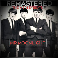 The Merseybeats - Mr. Moonlight (Remastered)