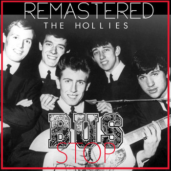 The Hollies - Bus Stop (Remastered)