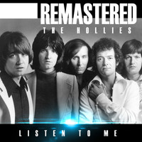 The Hollies - Listen to Me (Remastered)
