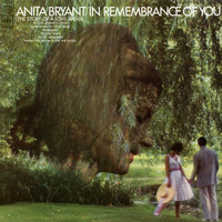 Anita Bryant - In Remembrance of You (The Story of a Love Affair)