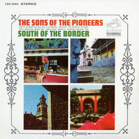The Sons Of the Pioneers - South of the Border