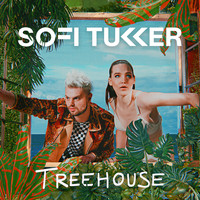 Sofi Tukker - Treehouse (Explicit)