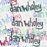Dan Wholey - The Dan Wholey EP