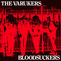 The Varukers - Bloodsuckers (Explicit)