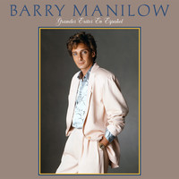 Barry Manilow - Grandes Exitos en Español