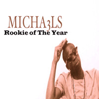 Michaels - Rookie of the Year (Explicit)