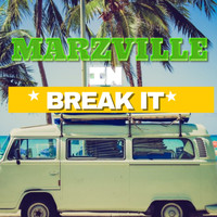 Marzville - Break It