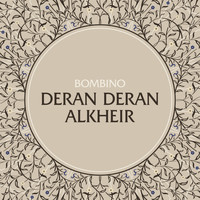BOMBINO - Deran Deran Alkheir (Well Wishes)