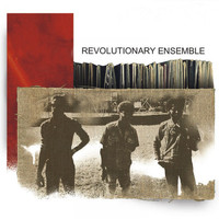 Revolutionary Ensemble - Revolutionary Ensemble