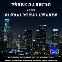 Varios Artistas - Pérez Garrido at the Global Music Awards