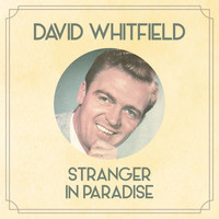 David Whitfield - Stranger in Paradise