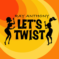 Ray Anthony - Let's Twist