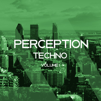Various Artists - Perception Techno, Vol. 1