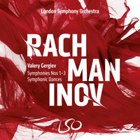 London Symphony Orchestra and Valery Gergiev - Rachmaninov: Symphonies Nos. 1-3 - Symphonic Dances