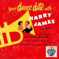 Harry James And His Orchestra - Dance Date