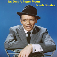 Frank Sinatra - It's Only A Paper Moon