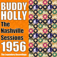 Buddy Holly - The Nashville Sessions 1956