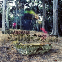 Generationals - ActorCaster