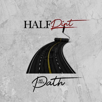 Half Pint - My Own Path (Explicit)
