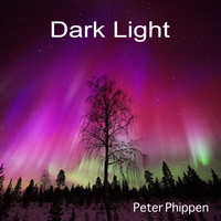 Peter Phippen - Dark Light