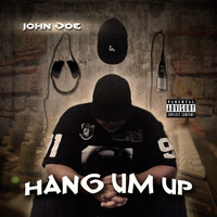 JOHN DOE - Hang Um Up (Explicit)