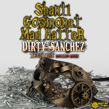 Shanti - Dirty Sanchez (Tech Tune Bootleg Remix)