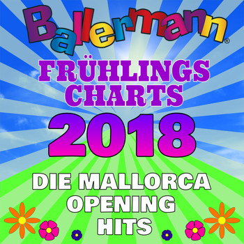 Various Artists - Ballermann Frühlingscharts 2018 - Die Mallorca Opening Hits