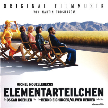 Martin Todsharow - Elementarteilchen (Original Motion Picture Soundtrack)
