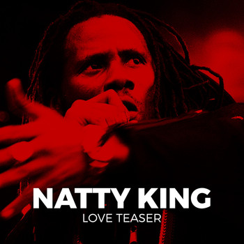 Natty King - Love Teaser