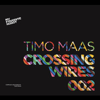 Timo Maas - Crossing Wires 002 - Compiled And Mixed By Timo Maas