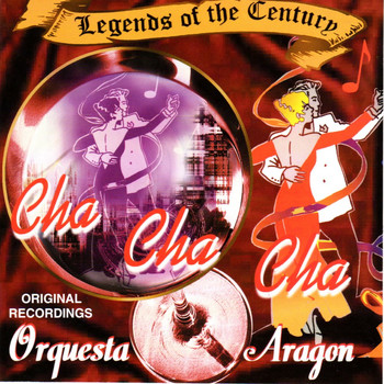 Orquesta Aragon - Legends of the Century
