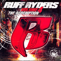 Ruff Ryders - The Redemption; Vol. 4 (Clean Edition)