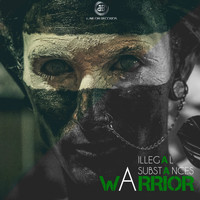 Illegal Substances - Warrior