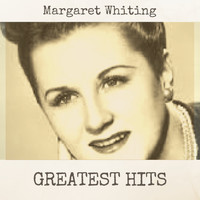 Margaret Whiting - Greatest Hits
