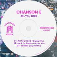 Chanson E - All You Need EP