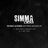Toyboy & Robin - Mattress Bounce EP