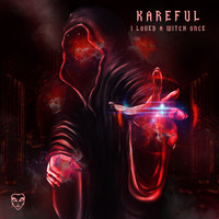 Kareful - I Loved A Witch Once