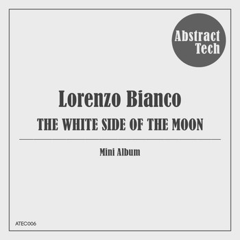Lorenzo Bianco - The White Side of The Moon