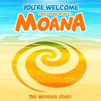The Wishing Stars - You're Welcome - Songs from Disney's Moana