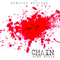 Chain - Pink Paris (Electro Edition)