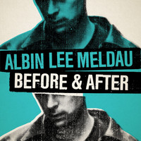 Albin Lee Meldau - Before & After