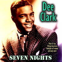 Dee Clark - Seven Nights