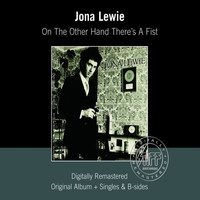 Jona Lewie - On The Other Hand There's A Fist (Remastered)