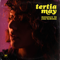Tertia May - Monsters in Your Bedroom