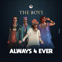 The Boys - Always 4 Ever